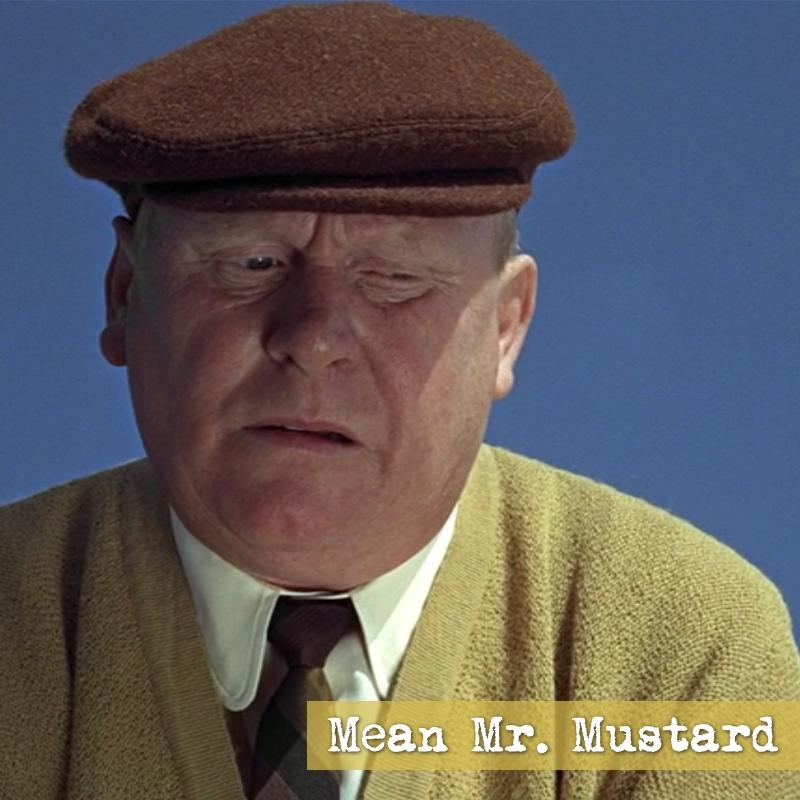 Mean Mr. Mustard